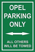 Schild – Opel parking only – 30x20cm, 45x30cm,