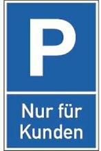 Schild Parkplatz Nur für Kunden Alu 40 x 25cm