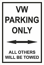 Schild – VW parking only – 30x20cm, 45x30cm,