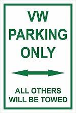 Schild - VW parking only - 30x20cm, 45x30cm,