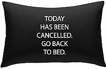 schwarz Today wurde abgesagt Go Back im Bett