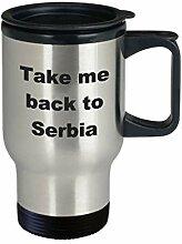 Serbia Travel Mug Take me Back to Serbia Geschenke