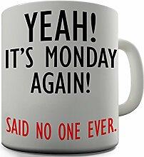 Shaggy Hochflor Teppich Funny Design Befestigungssystem von Nie Wieder Bohren Monday Geschenk Tee Kaffee Becher Tasse Büro