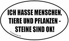 Shirtzshop ICH Hasse Menschen, Tiere UND Pflanzen!