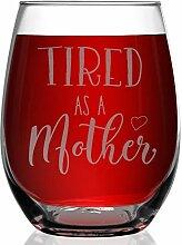 shop4ever Müde als Mutter Laser Gravur Weinglas