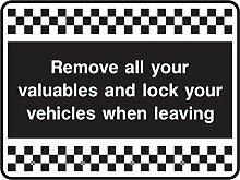 Sicherheit Warnung Aufkleber entfernen alle Ihre Wertsachen und Lock Ihre Fahrzeuge beim Verlassen