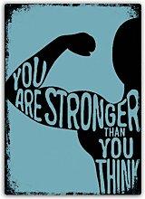 Sie sind stärker als Sie denken Metall Wandschild