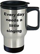 Singing Travel Mug Everyday Needs a Little Singing