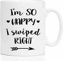 SO Happy I swiped right - 11 oz white mug -