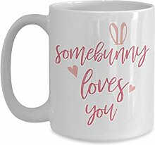 Somebunny Loves You Tasse – Kaffeetasse –