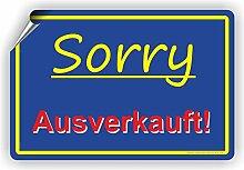 Sorry AUSVERKAUFT - SCHILD / D-048 (60x40cm Aufkleber)
