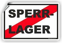 SPERRLAGER - SCHILD / D-063 (60x40cm Aufkleber)