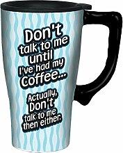 Spoontiques Don't Talk to Me Travel Mug,