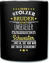 Spreadshirt Stolzer Bruder Fantastische Schwester Spruch Tasse einfarbig, Schwarz