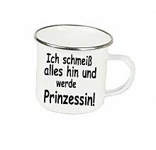 """Spruchtasse Funtasse Emaille Becher mit Silbernem Rand Ich schmeiß alles hin und werde Prinzessin … """" Fotogeschenke Tassen Becher für Kaffee Tee Emaille"""