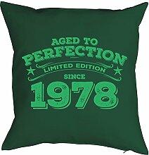 Sprüche-Kissen zum 40 Geburtstag - Geschenk-Idee Dekokissen Jahrgang 1978 : Aged to perfection Limited Edition since 1978 -- Geburtstag 40 Kissen Farbe: dunkelgrün