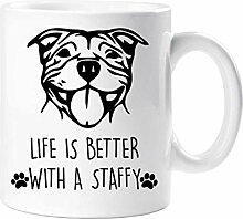 Staffy Becher Life Is Better With A Staffy