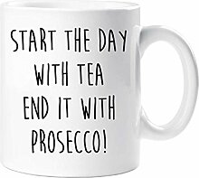 Start The Day With Tee Ende es mit Prosecco Becher