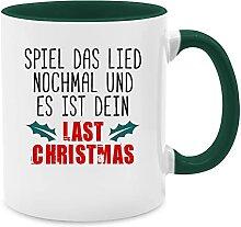 Statement Tasse mit Spruch - Last christmas -