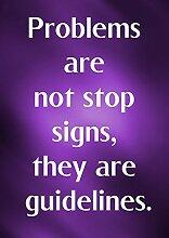 """Stop Signs 3 Probleme nicht, sie sind Leitlinien motivierendem Love Life """","""" Belive Bestimmung Bilderrahmen Best Color für A3, Poster-Prin"""