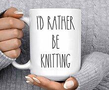 Strick-Tasse, Geschenkidee für Knitter Id Rather