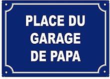 Stylx Design Fun-Schild Place of Papa für drinnen