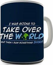 Take over the world Becher Aufschrift Keramiktasse