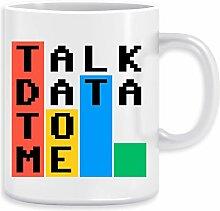 Talk Data To Me Kaffeebecher Becher Tassen Ceramic