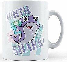 Tante Shark! - Bedruckte Tasse