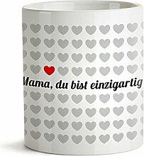 Tasse - 1000 Herzen Kaffeetasse mit Aufdruck– Mama du bist einzigartig – Standard – OHNE Farbeffekt – Origineller Kaffeebecher als Geschenk-Idee für Mütter - Muttertagsgeschenk