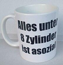 Tasse Alles unter 8 Zylinder ist asozial -