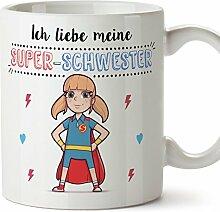 Tasse/Becher/Mug - Ich Liebe Meine Super-Schwester