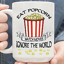 Tasse Eat Popcorn Watch Movies Ignore The World