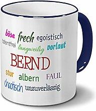 Tasse mit Namen Bernd - Negative Eigenschaften von
