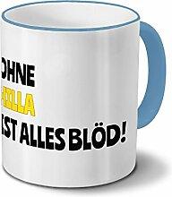 Tasse mit Namen Hilla - Motiv Ohne Hilla ist alles