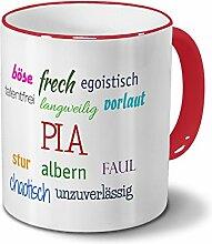 Tasse mit Namen Pia - Negative Eigenschaften von