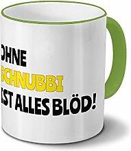 Tasse mit Namen Schnubbi - Motiv Ohne Schnubbi ist