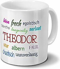 Tasse mit Namen Theodor - Negative Eigenschaften