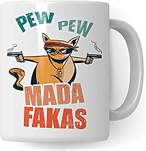 Tasse mit Spruch lustig: Pew Pew Madafakas Tasse -