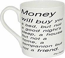Tasse von Zig Ziglar Geld werden kaufen Sie Bett aber nicht eine gute Nacht S Schlaf einem Hou...