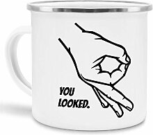 Tassendruck Emaille-Tasse You Looked -