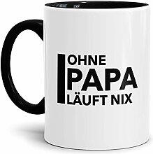 Tassendruck Papa-Tasse Ohne Papa Läuft Nix Innen