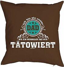Tattoo Vater - Bezug für Kissen 40x40 cm - COOLER DAD …normaler Dad nur TÄTOWIERT für Männer zum Geburtstag Geschenk Vatertag für Ihn - Motiv Kissenhülle braun : )