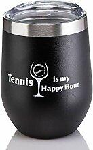Tennis Addiction Tennis IS MY HAPPY HOUR Edelstahl