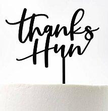 Thanks Hun Cake Topper
