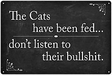 The Cats Sign Novelty Decor Funny Wall Have Been