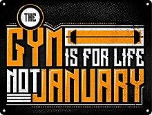 The Gym is Life Motival Mini Blechschild Vintage