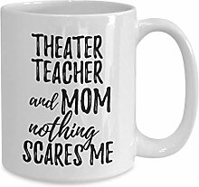 Theaterlehrer Mutter Becher Lustige Geschenkidee