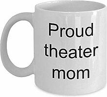 Theatermutterbecher Stolze Theatermutter Lustige