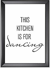This kitchen is for dancing als Kunstdruck 21x30cm